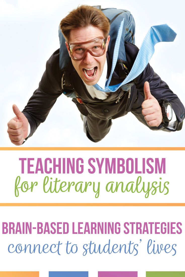 Teaching symbolism with secondary language arts students requires brain-based learning strategies, including a connection to students' lives. Bring pop culture & common symbols to your teaching symbol lessons. Teaching symbolism in literature moves students toward literary analysis. For how to teach symbolism, download this free literary analysis guide. Teaching symbolism for literary analysis help middle school ELA students & high school English classes with literature lessons & reading.