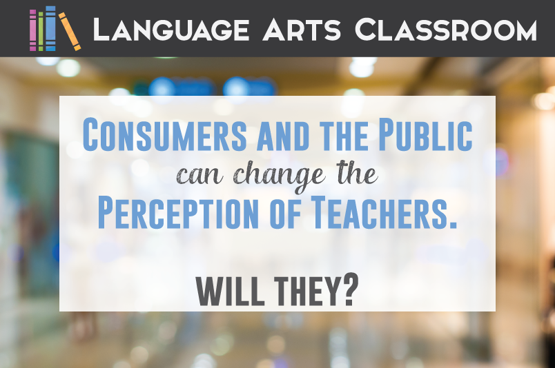 Consumers and the public have the power to change how teachers are presented in the media. They have this power, and they should demand a change.
