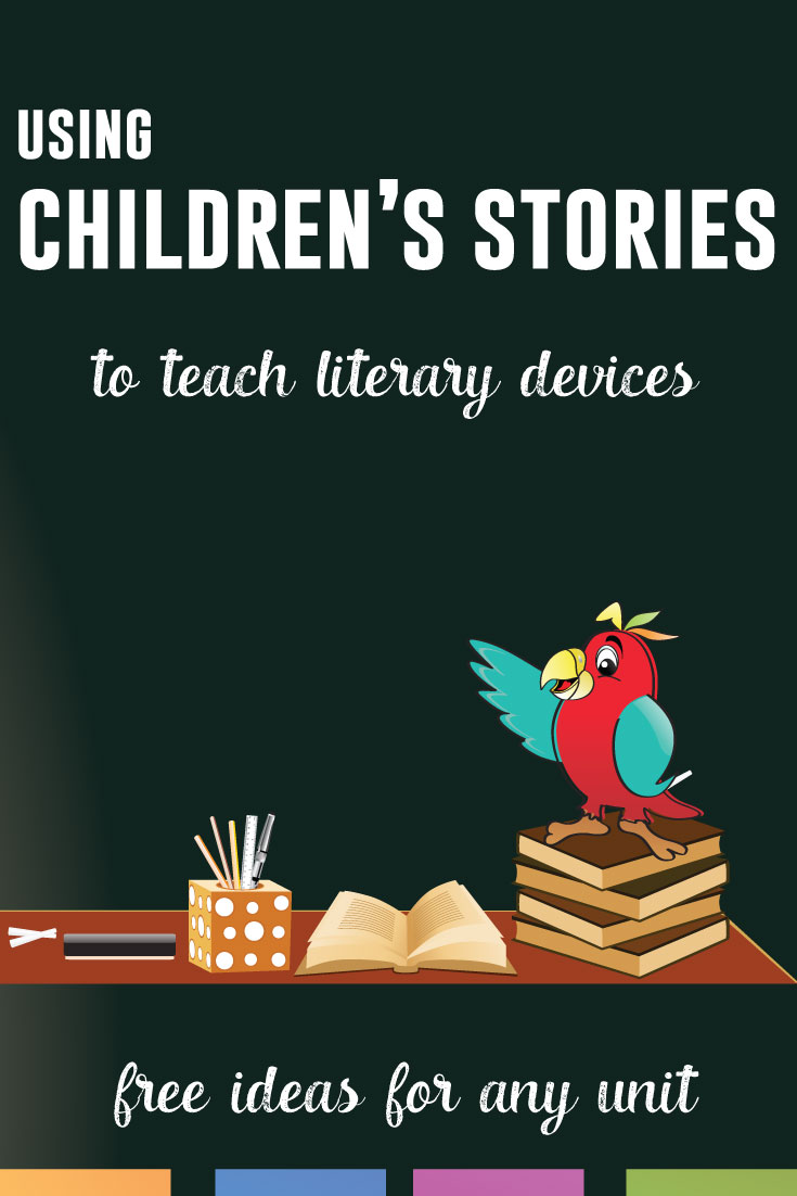 Use children's books with older students to teach difficult concepts. Literary devices are in picture books, and older students will appreciate the fun read alouds.