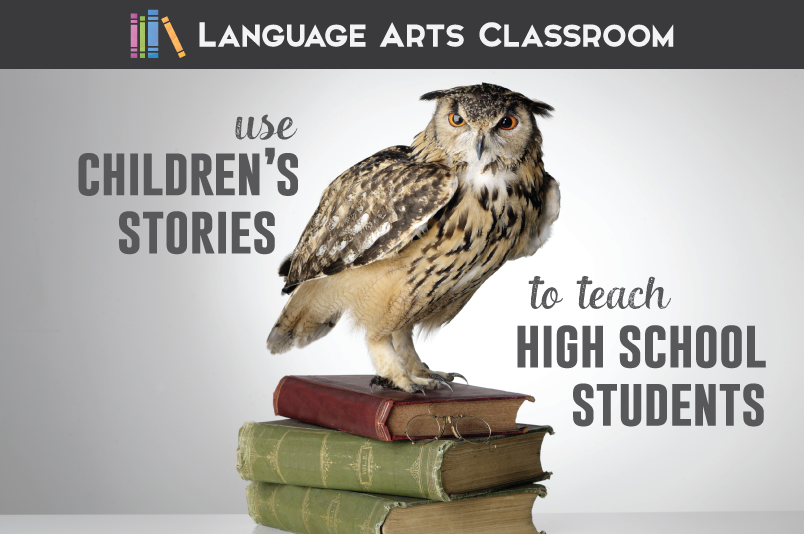 Use children's stories to teach literary devices with high school students.
