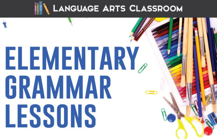 Elementary Grammar Lessons | Language Arts Classroom