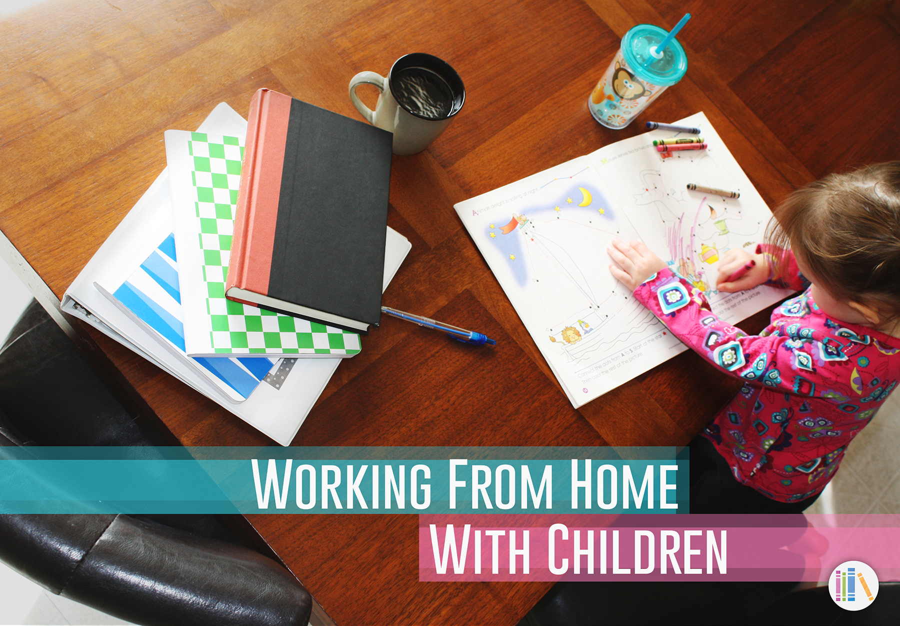 Working from home with children.