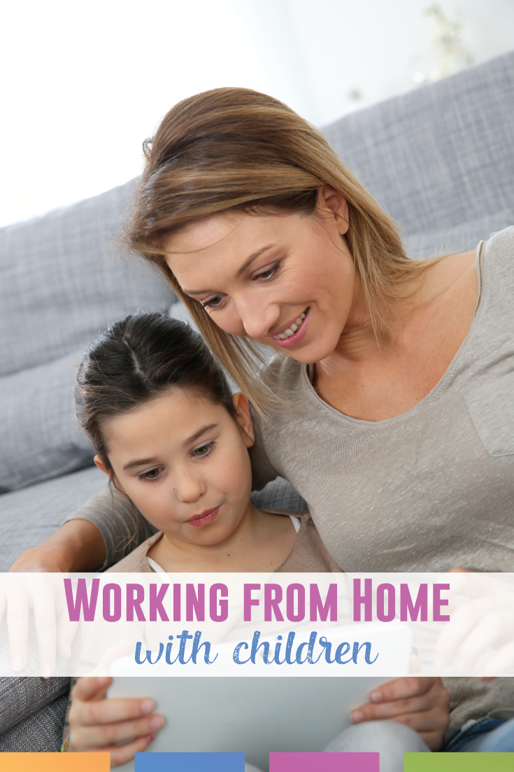 Working from home with children? It can be done! Successfully!