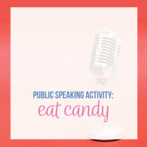 Public speaking activities can be fun for public speaking students.