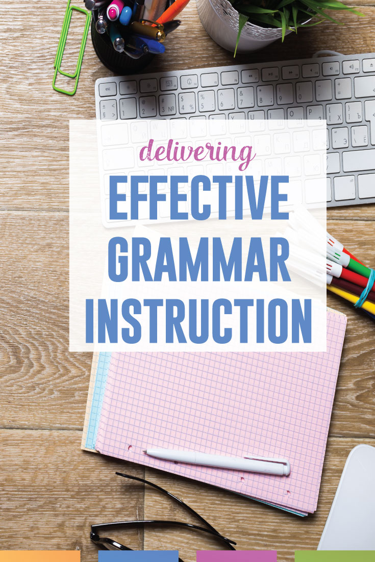 What makes effective grammar instruction? An experienced ELA teacher shares what makes grammar lessons work. #MiddleSchoolELA #GrammarLessons