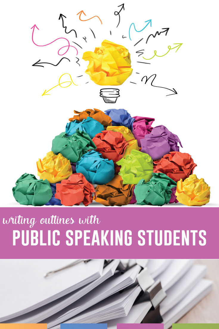 Writing and designing speech outlines for students can provide them with structure and a model for their speech. Providing transitions and order in public speaking is difficult for students. Here's how I manage speech students. #PublicSpeakingLessons