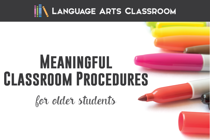 Meaningful classroom procedures for older students can improve your classroom management.