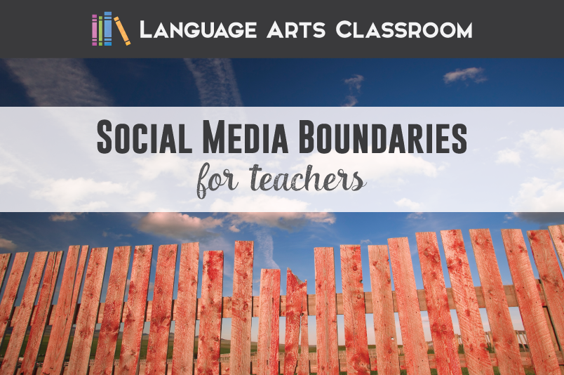 Social media boundaries for teachers are important. You should protect yourself and post wisely.