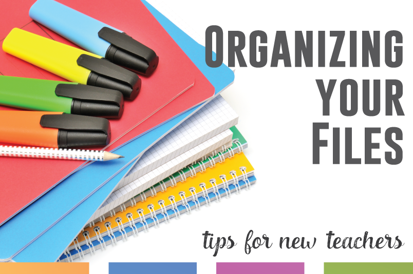 New teacher? Think about how to organize your files - and follow these guidelines so you don't lose your hard work.
