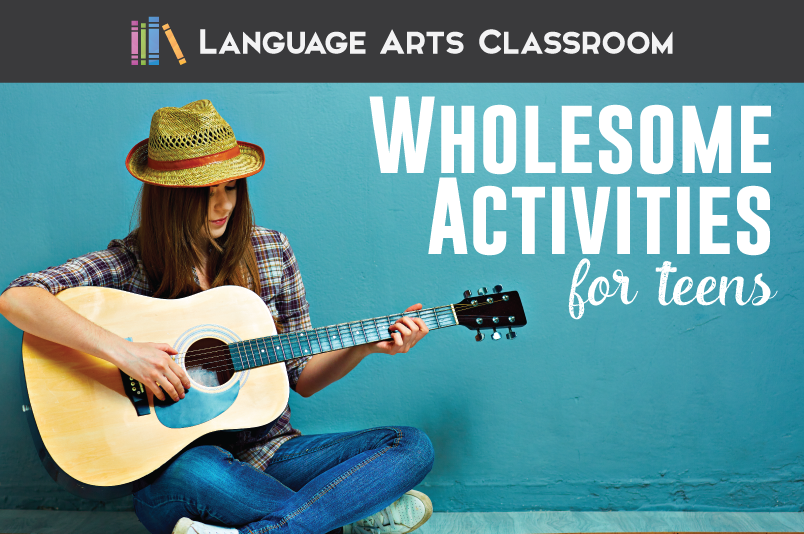 Encourage teenagers to participate in these wholesome activities. They aren't boring and are age-appropriate.