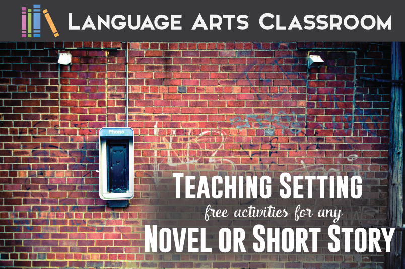 Teaching the literary device - setting. Tricks and ideas for teaching setting to secondary students.
