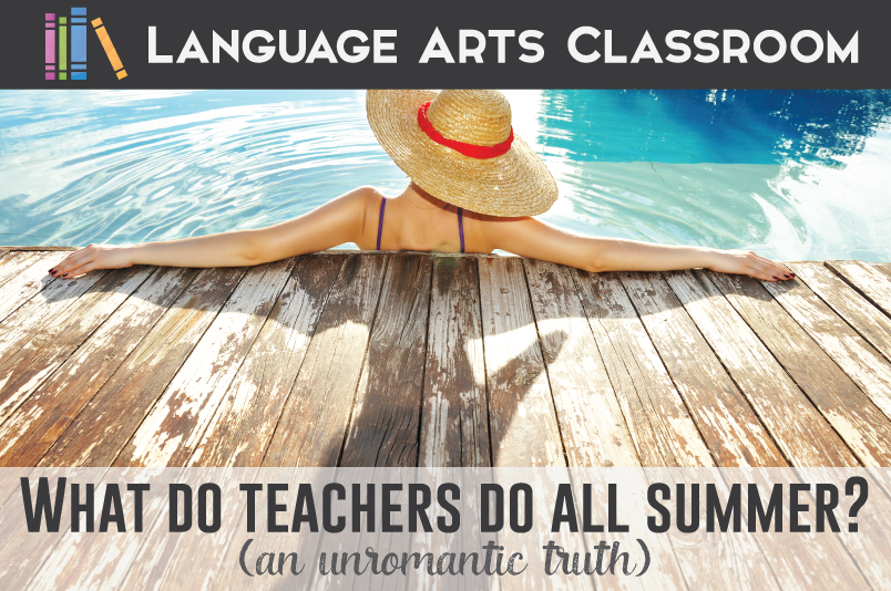What DO teachers do all summer? People always ask! Here is what actually happens over that summer break.