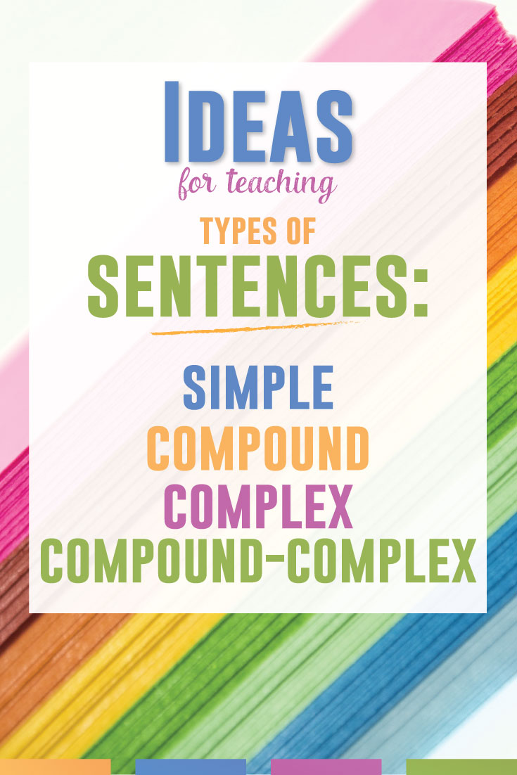 Teaching types of sentence? Simple, compound, complex, and compound-complex sentences require a few special lessons. These free ideas will help any ELA teacher. #GrammarLesson #HighSchoolELA