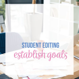 Editing for students requires setting a goal with high school writing students. Student essays need revision and essays.