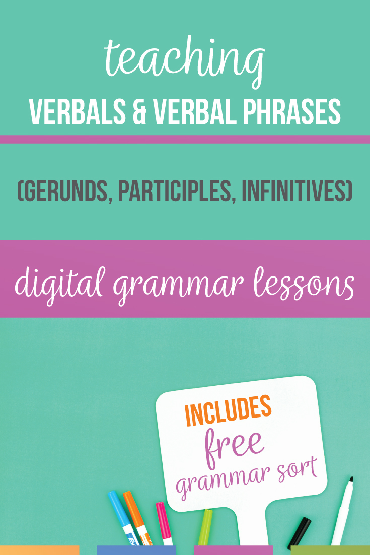 Verbals lessons can connect grammar to writing with punctuation rules & student choice. Make verbals practice hands-on with a grammar sort. A gerunds lesson plan, infinitives lesson plan, & participle lesson plan can be accomplished with a verbals worksheet or hands-on verbals lesson plan. Included are ideas for how to teach gerunds and participles and how to teach gerunds and infinitives. Verbal phrases lesson plan can connect grammar to writing.