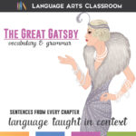 Use mentor sentences while studying The Great Gatsby to meet language standards and address higher level thinking.