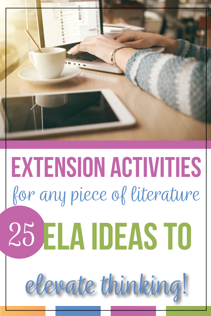 Elevate young readers & young writers with these literary extension activities. Language arts extension activities can lead to literary analysis. Use ELA extension activities as a scaffolding method. Turn writing extension activities into literary analysis for high school language arts classes.