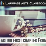 What is First Chapter Friday? Introduce literature, genres, and authors to students with First Chapter Fridays. A free download is included! #FirstChapterFriday #HighSchoolELA