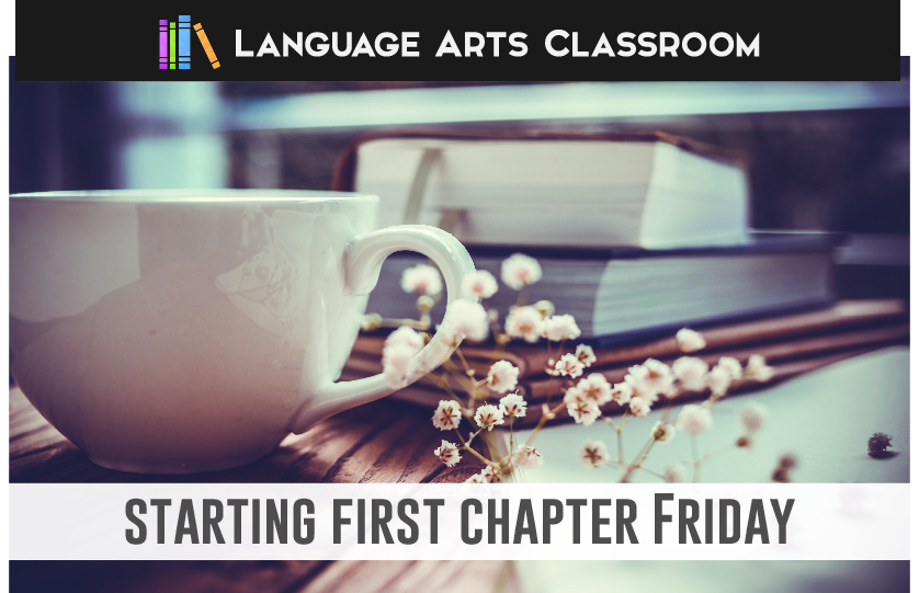 What is First Chapter Friday? | Language Arts Classroom