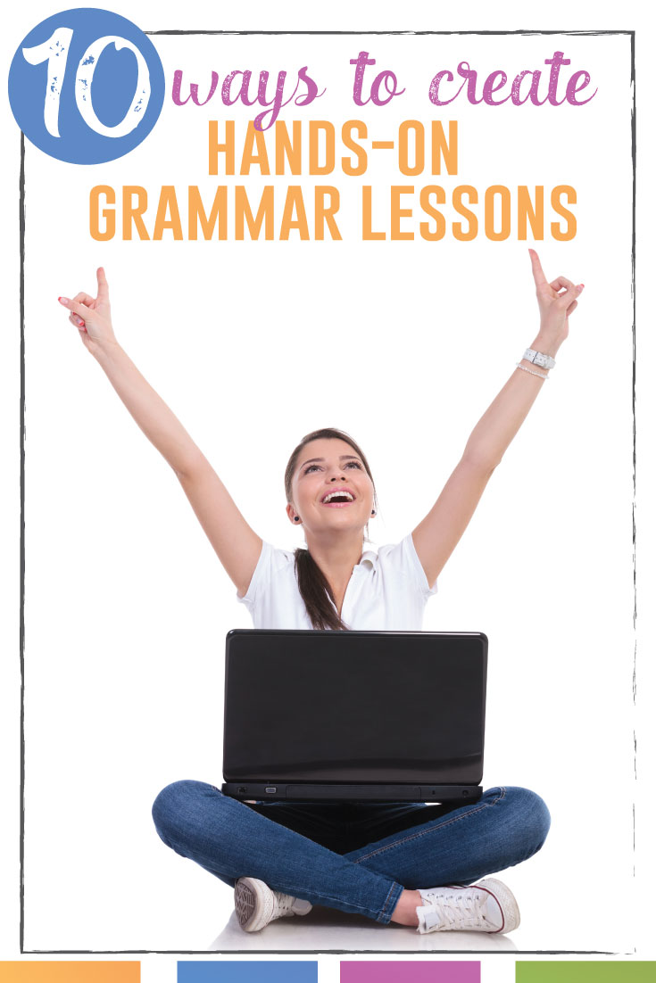 Try hands-on grammar lessons that students manipulate. Here are TEN fast tips to make sure your students will beg you for more grammar fun: #GrammarLessons #MiddleSchoolELA