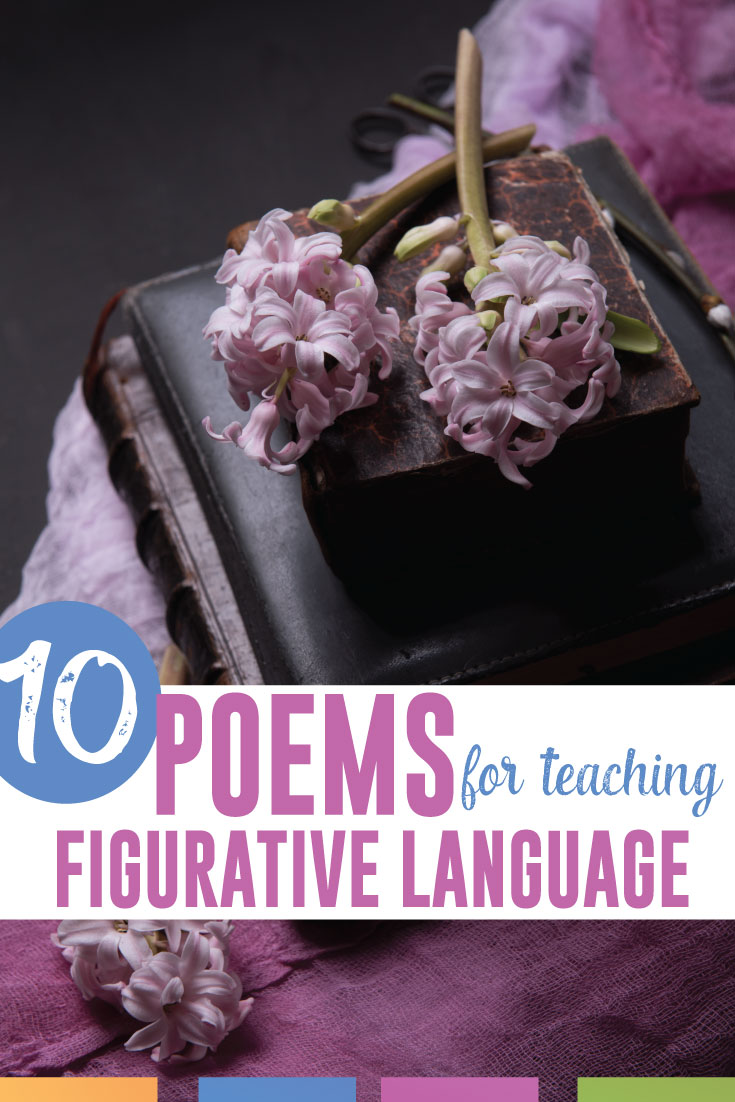 Incorporating literary devices into lessons? Try these ten poems to teach figurative language. #PoetryLessons #FigurativeLanguage