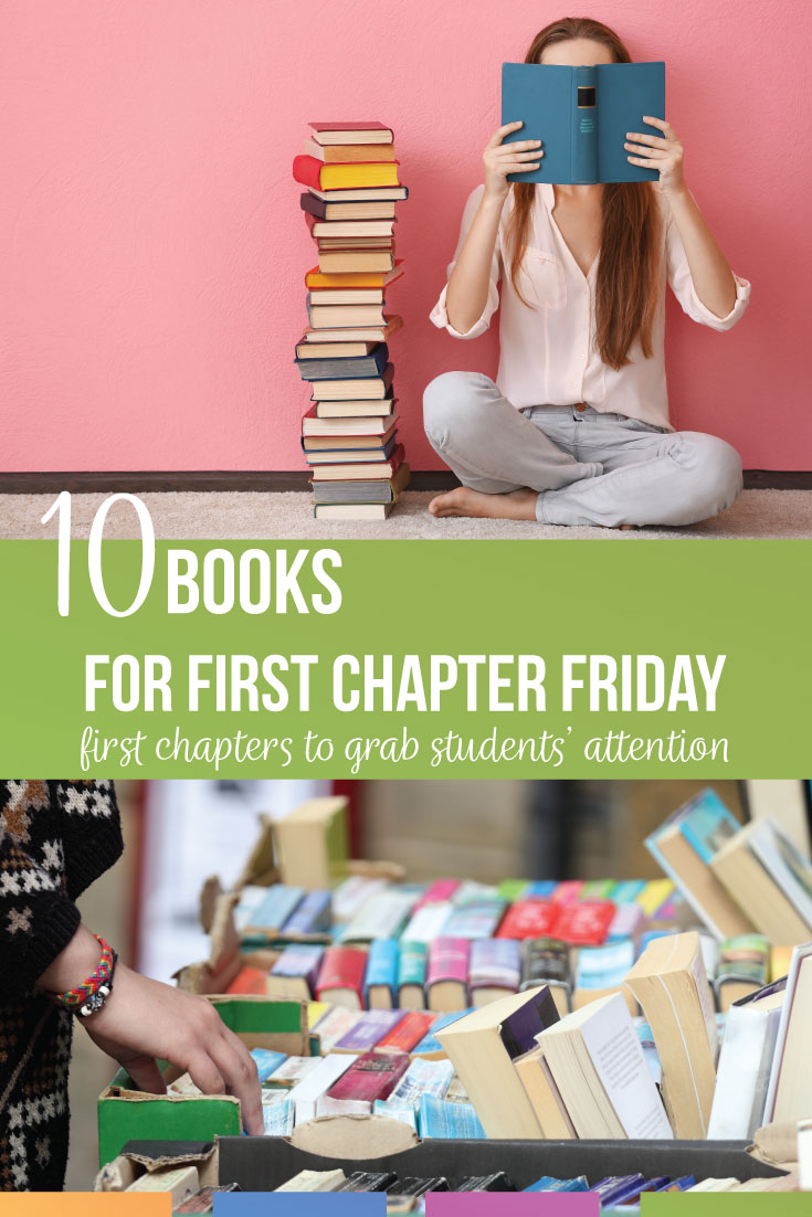 First chapter Friday high school book list: ten books for First Chapter Friday. These high school chapter books will hook your students from the start of reading aloud. Chapter books for high schoolers can engage high school language arts classes. Try this First chapter Friday high school book list to increase literacy with high school English classes.