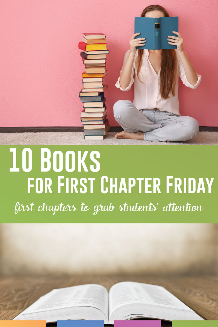 Looking for First Chapter Friday books? These books for First Chapter Friday will grab students. . . and students will ask to read these! #FirstChapterFriday