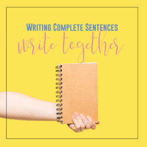 Teaching students how to write complete sentences? Write with students to model complete sentences.
