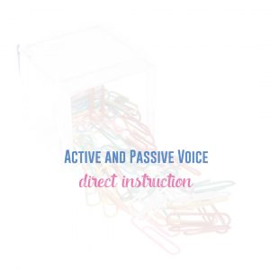 Provide direct instruction with active and passive voice. Sometimes, active and passive voice worksheets help.