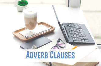 Adverb clauses are part of the language common core standards.
