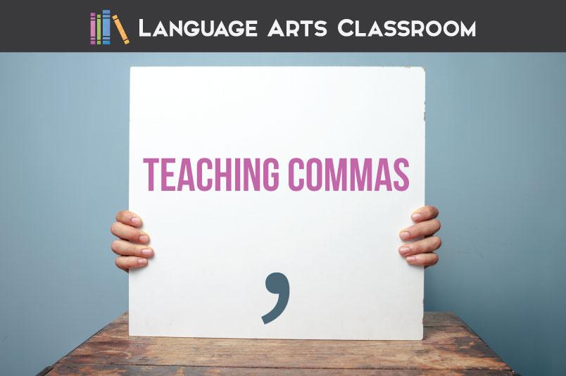Teaching Commas: Complete Grammar Lesson Plan Language Arts Classroom