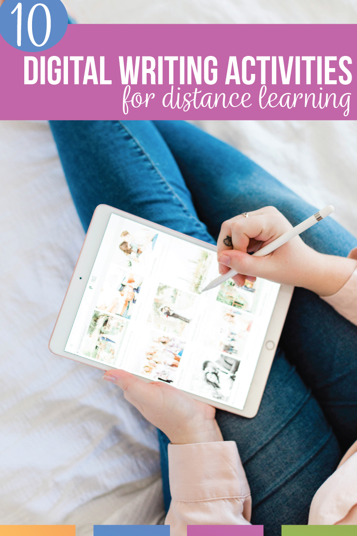 Looking for digital writing activities for distance learning? You do NOT need to overwhelm yourself or students. With these ten activities, you can meet standards and fairly assess students.