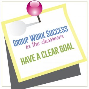 The first step to orchestrating group work in the classroom is to establish a clear goal. #GroupWork