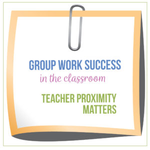 Proximity during instruction matters for student understanding and classroom management. Benefits of group work in the classroom can help secondary students.