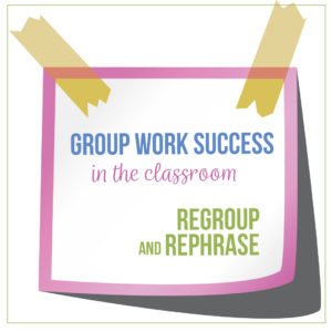 Effective group work in the secondary classroom begins with guidance from the teacher.