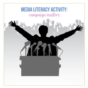 Media literacy assessment can include evaluation of campaign material.