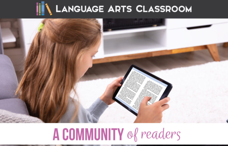 Are you building a community of readers? Can you build literacy into your online learning platforms? Building a community of readers is part of ELA classes.